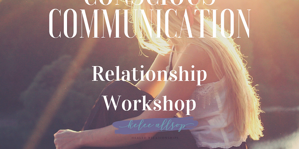 Conscious Communication for Relationship Building