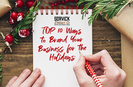 TOP 10 ways you can brand your business for the holidays: