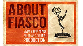Learn about the Emmy Winning team atFiasco Pictures