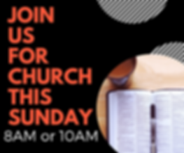Join Us For Church This Sunday.png