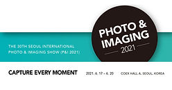 The 30th Seoul International Photo & Imaging Show (P&I 2021)