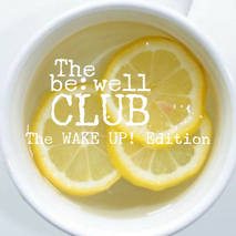 The be:well WAKE UP