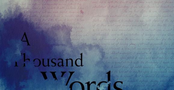 A Thousand Words, V. 2