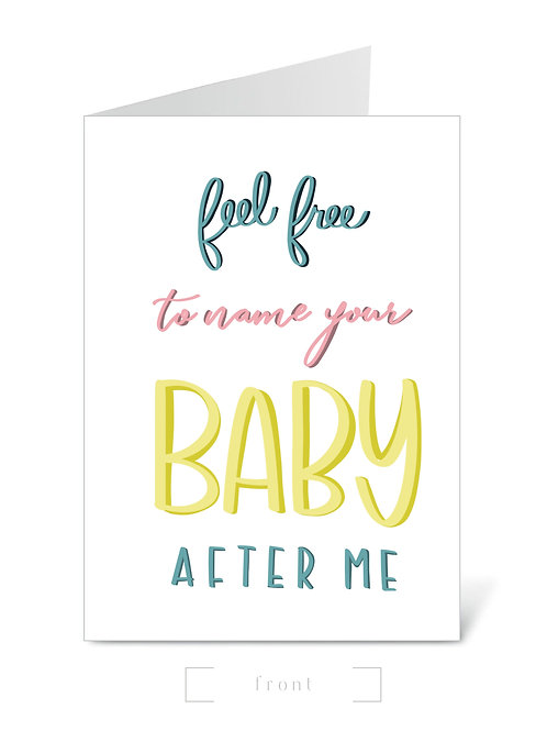 Name Your Baby After Me?