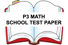 FREE PRIMARY 3 Math School Test Paper Year 2020 and ...