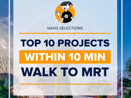 TOP 10 Projects Within 10 Min Walk to MRT
