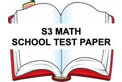 FREE SECONDARY 3 Math School Test Paper Year 2020 and ...