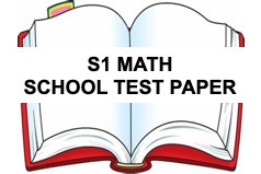 FREE SECONDARY 1 Math School Test Paper Year 2020 and ...