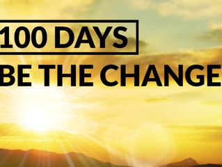 My 100 Day Challenge! Committing to Being the Change in 2018
