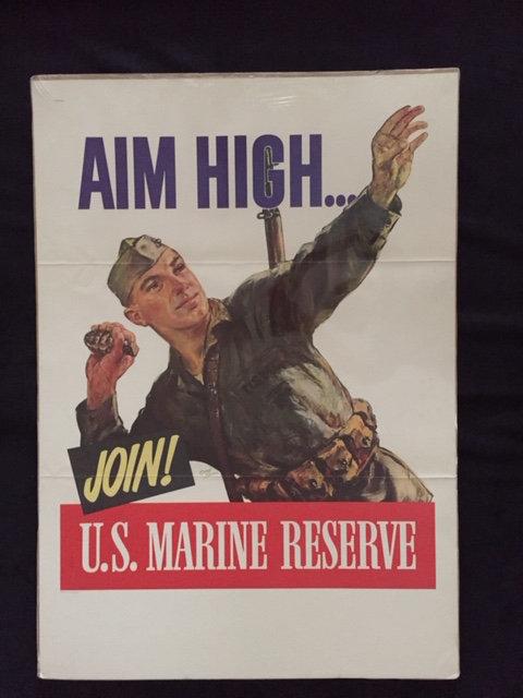 AIM HIGH…JOIN! U.S. MARINE RESERVE