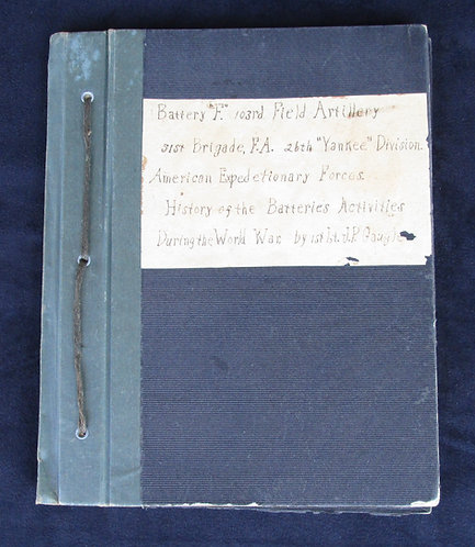 "26TH ""YANKEE DIVISION"" DIARY/UNIT HISTORY BY UNIT"