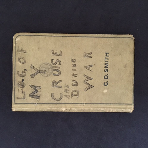 C. D. Smith's WW I 1916-1920 Navy Cruise Diary