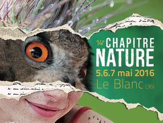 CHAPITRE NATURE / Leblanc 5.6 et 7 Mai / 2016.