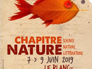 Chapitre Nature / Leblanc / 7 au 9 juin 2019