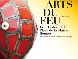 Les Arts du Feu / Rennes/ 14-17 Décembre 2017
