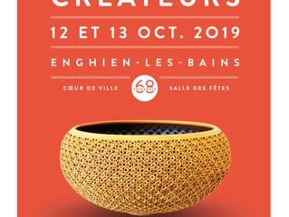 Les Créateurs / Enghien - Les - Bains / 12 et 13 Octobre 2019.