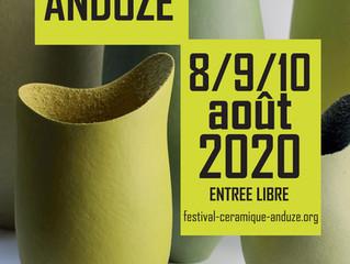Festival de la Céramique / ANDUZE / 8/9/10 août 2020