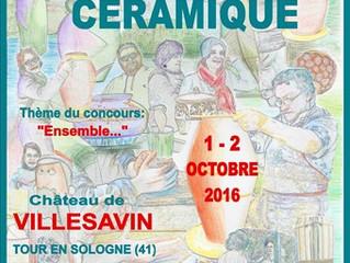 Festival de la Céramique au Château de Villesavin/  Tour en Sologne /1er et 2 octobre 2016 .