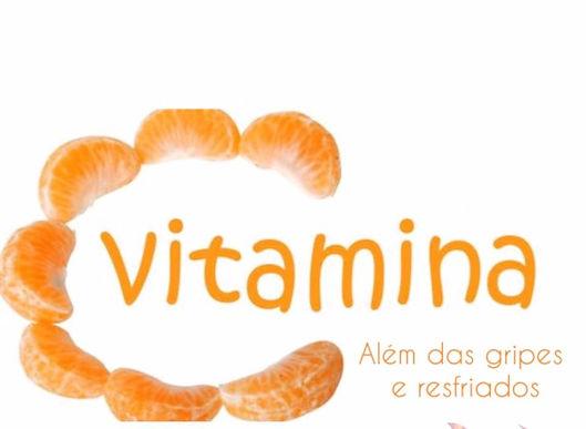 Vitamina C: Além das gripes e resfriados