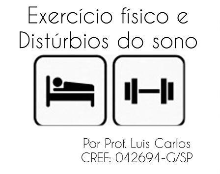 Exercício Físico e distúrbios do sono