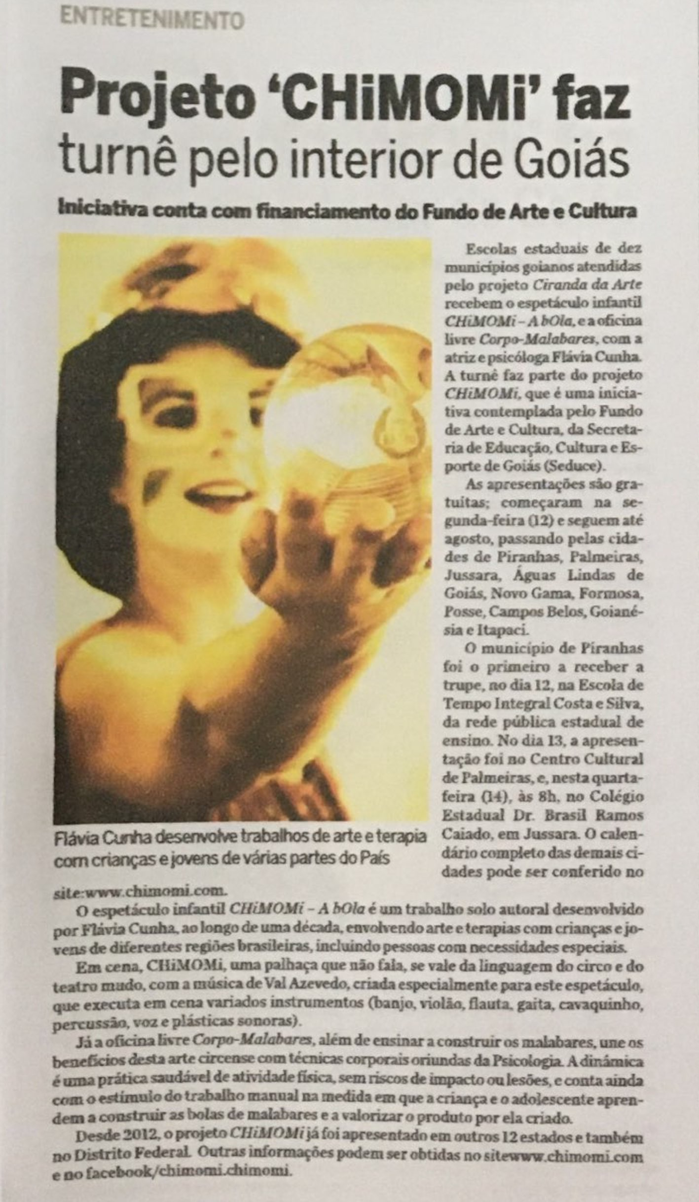 Reportagem projeto circulação Goiás.