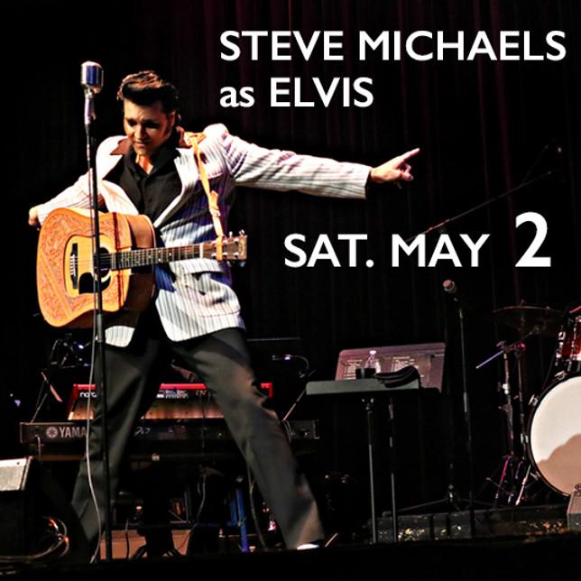 STEVE MICHAEL'S as ELVIS
