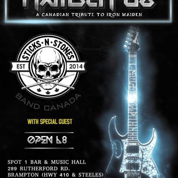 MAIDEN 06 A CANADIAN TRIBUTE TO IRON MAIDEN  Featuring STICKS N STONES :