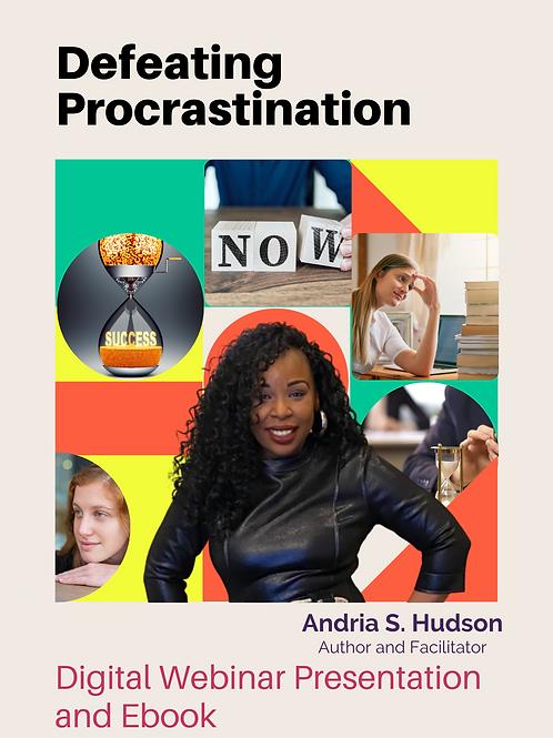 Defeating Procrastination Webinar Package