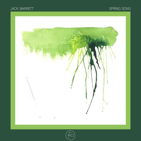 Jack Barrett - Spring Song