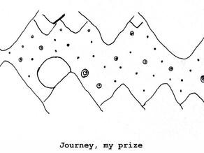 Journey, My Prize