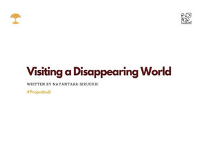 Visiting a Disappearing World