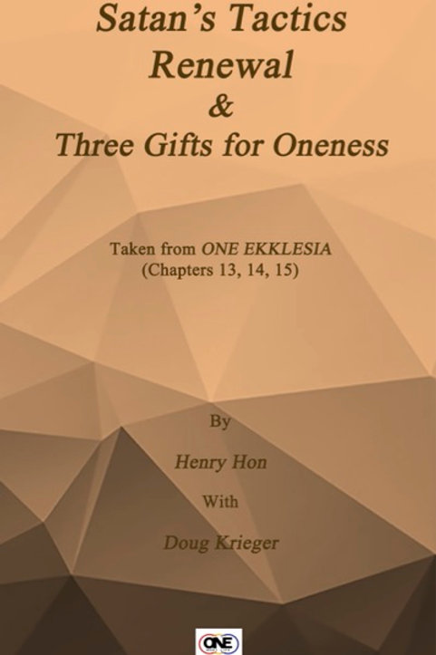 eBooklet #5 - One Ekklesia Satan's Tactics and Three Gifts for Oneness Ch 13-15