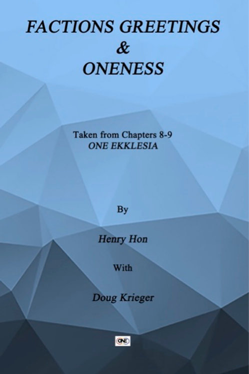 eBooklet #3 - One Ekklesia Factions Greetings and Oneness Chapters 8-9