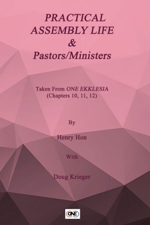 eBooklet #4 - One Ekklesia Assembly Life and Pastors_Ministers Chapters 10-12