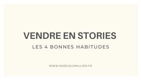 Comment utiliser les stories pour vendre ?
