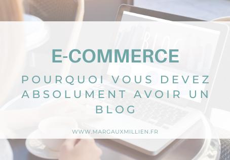Pourquoi avoir un blog lorsqu'on a une boutique E-commerce