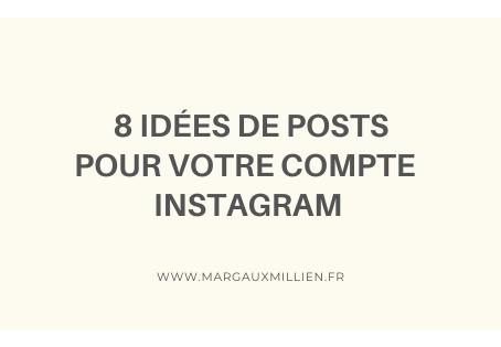 8 idées de posts pour Instagram