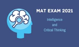MAT Exam 2021 Intelligence and Critical