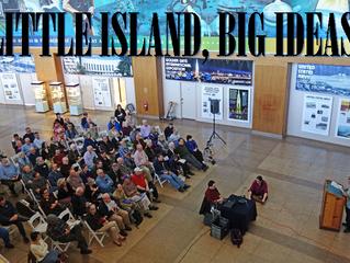 """Little Island, Big Ideas"" Returns!"