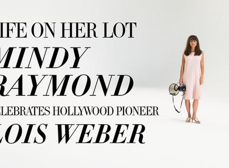 Mindy Raymond Celebrates Hollywood Pioneer Lois Weber