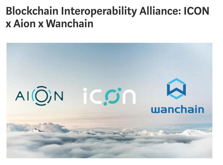https://medium.com/helloiconworld/blockchain-interoperability-alliance-icon-x-aion-x-wanchain-8aeaafb3ebdd