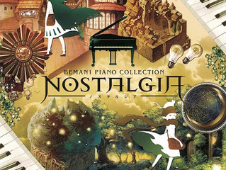 「BEMANI PIANO COLLECTION ノスタルジア」CD・楽譜情報