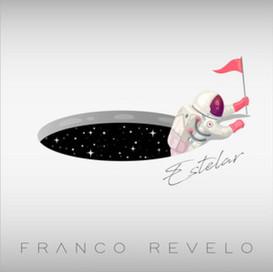 Franco Revelo - Estelar (Sencillo - 2019)