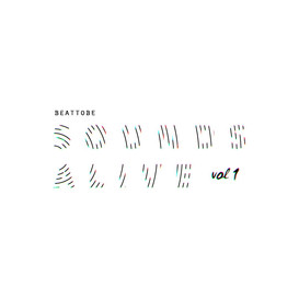 Beat To Be - Sounds Alive Vol. 1 (EP - 2017)
