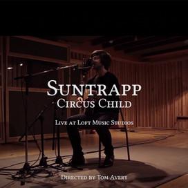 Suntrapp - Circus Child (Sencillo 2014)