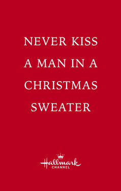 Never Kiss A Man In A Christmas Sweater (TV Movie - Nov 2020)