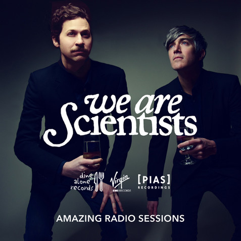 We Are Scientists - Amazing Radio Sessions (2014)