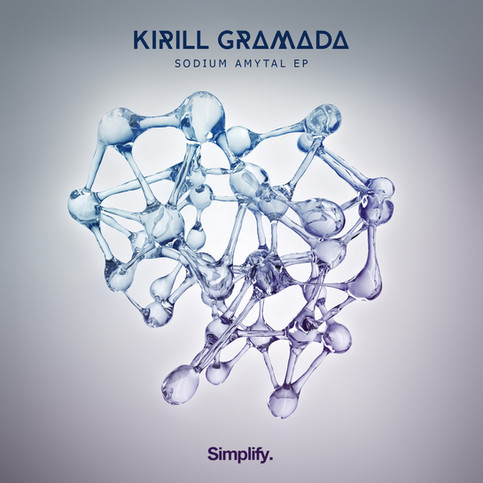 "EP by Kirill Gramada ""Sodium Amytal"""