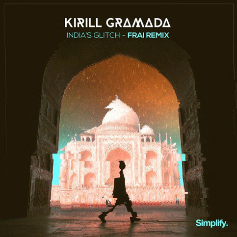 Kirill Gramada - India's Glitch (Frai Remix)