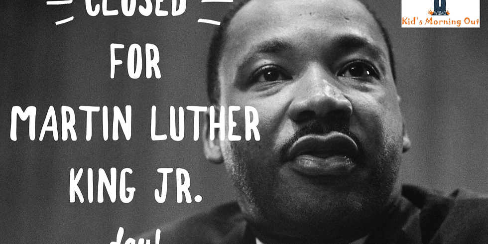 CLOSED for MLK Jr. Day!
